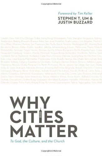 Why Cities Matter-To God, the Culture -and the Church-Justin-Buzzard_book-cover-author_export-01